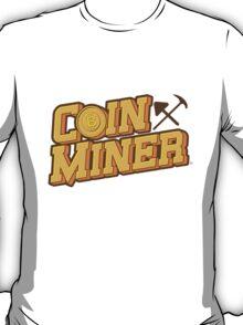 Coin Miner T-Shirt