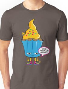 Cupcake with Attitude Unisex T-Shirt