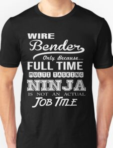Wire Bender T-Shirt