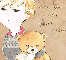This bear is not your friend by Bethan Matthews