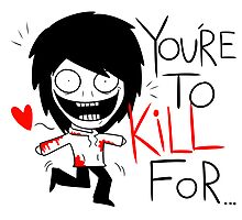 Jeff The Killer - You're to Kill for Photographic Print