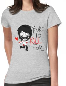 Jeff The Killer Loves You Womens Fitted T-Shirt