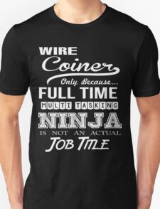 Wire Coiner T-Shirt