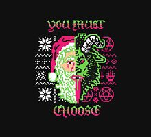 you must choose krampus Unisex T-Shirt
