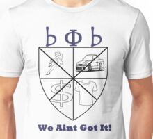 Broke Phi Broke Unisex T-Shirt