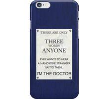 3 Whovian Words iPhone Case/Skin