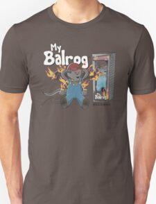 My Balrog And Me Unisex T-Shirt