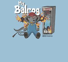 My Balrog And Me Unisex T-Shirt