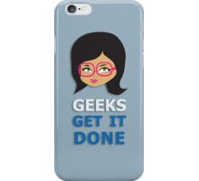 Geeks get it Done 2 iPhone Case/Skin