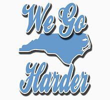 We Go Harder N.C. Long Sleeve T-Shirt