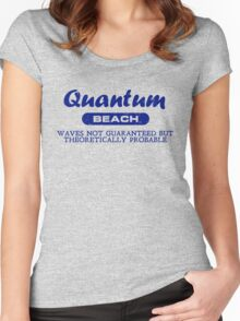 Quantum Beach: Waves not guaranteed but theoretically probable Women's Fitted Scoop T-Shirt