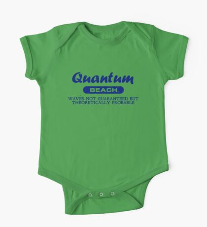 Quantum Beach: Waves not guaranteed but theoretically probable One Piece - Short Sleeve