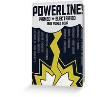 Powerline World Tour Greeting Card