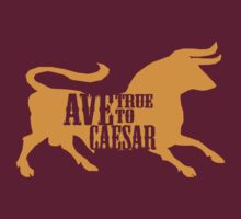 Ave, True to Caesar by GhostGravity