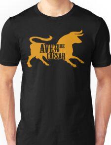 Ave, True to Caesar Unisex T-Shirt