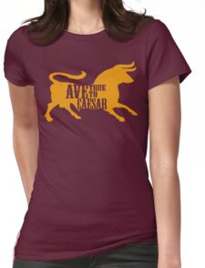 Ave, True to Caesar Womens Fitted T-Shirt