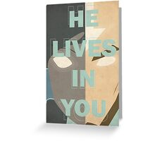 He Lives in You Greeting Card