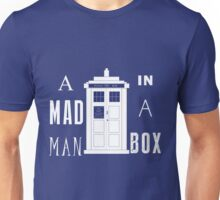 The mad man in a box Unisex T-Shirt