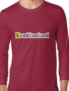 Lesbianland Long Sleeve T-Shirt