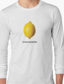Unacceptable. Long Sleeve T-Shirt