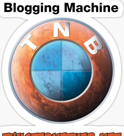 TNB Ultimate Blogging Machine Sticker