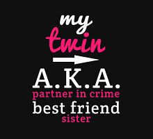 My Twin Aka Partner In Crime Best Friend Sister T-Shirt
