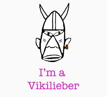 I'm a Vikilieber T-Shirt