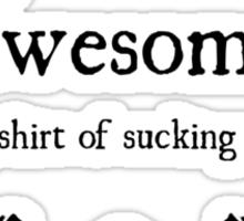 +5 Shirt of Sucking Up Sticker