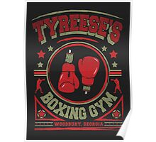 Tyreese's Boxing Gym Poster