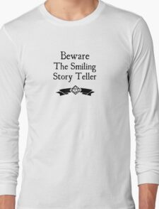 World of Darkness - Beware the Smiling Story Teller Long Sleeve T-Shirt