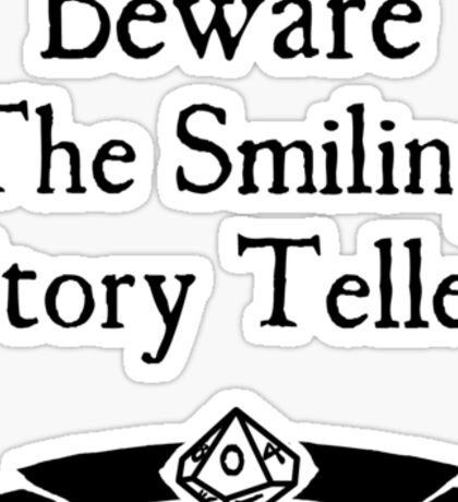 World of Darkness - Beware the Smiling Story Teller Sticker