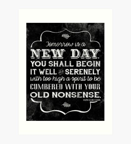Tomorrow is a new day... Art Print