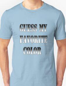 Pick your favorite color T-Shirt