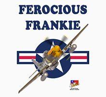 Ferocious Frankie P51 Mustang Tee Shirt Unisex T-Shirt