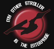 My Other Stroller is the Enterprise onesie by Samuel Sheats