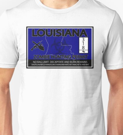 Louisiana Zombie Hunting License Unisex T-Shirt