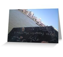 I fell for London here with Paul Greeting Card