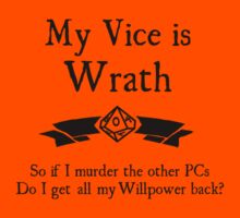 My Vice is Wrath by Serenity373737