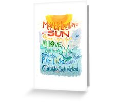 Long Time Sun Greeting Card
