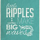 Amanda Tapping - Little ripples make big waves by squidesign