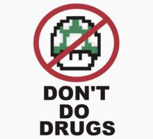Don't Do Drugs by ThePandaPixel