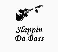 Slapping Da Bass, mon! Unisex T-Shirt
