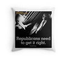 TRUMPISMS Republicans Need To Get It Right Throw Pillow