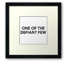 One Of The Defiant Few Framed Print