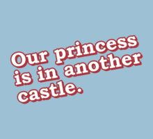 Our princess is in another castle Kids Clothes