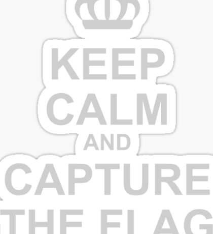Keep Calm and Capture The Flag Sticker
