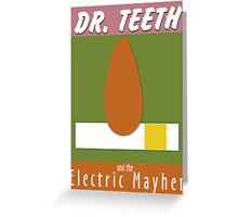Dr. Teeth & the Electric Mayhem Greeting Card