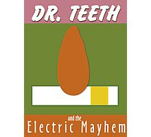 Dr. Teeth & the Electric Mayhem Photographic Print