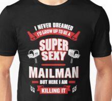 Mailman Super Sexy Unisex T-Shirt