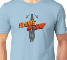 Planes on a Ship Unisex T-Shirt